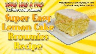 Super Easy Lemon Cake Brownies Recipe by BakeLikeAPro