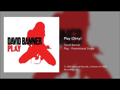 David Banner - Play (Dirty)