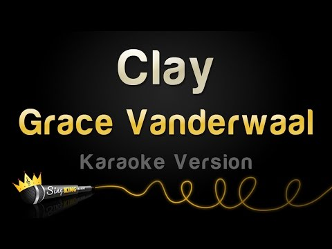 Grace VanderWaal - Clay (Karaoke Version)