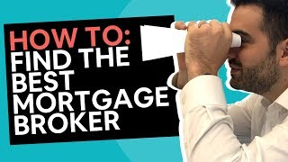 Finding The Best Mortgage Broker [9 Easy Tips]