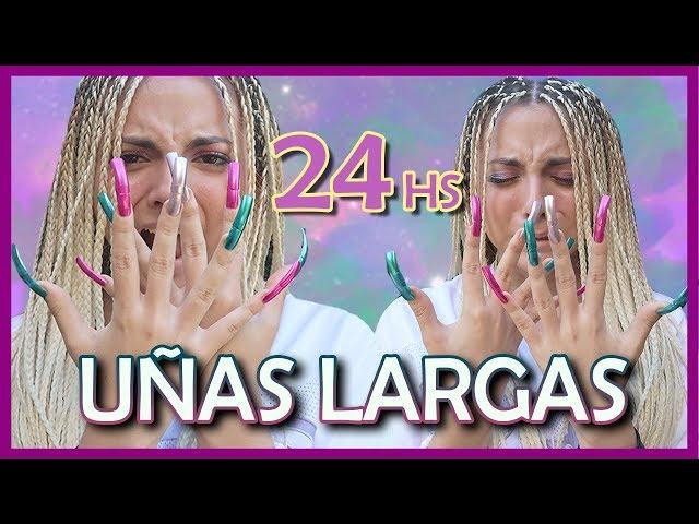 ¡24 HORAS con UÑAS EXTREMADAMENTE LARGAS!   Cande Copello