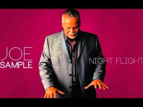 JOE SAMPLE|NIGHT FLIGHT