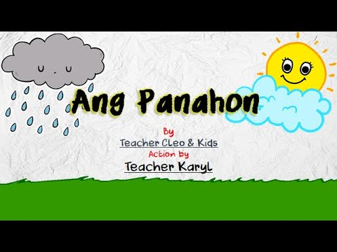 """Download """"Ang  Panahon"""" (Action by Teacher Karyl) - Kinder Song"""