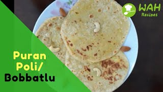Puran Poli | Bobbatlu Recipe Cooking at Home