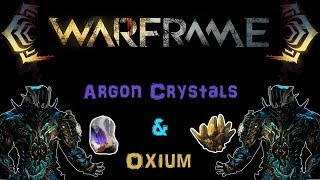 [U22.10] Warframe: Oxium & Argon Crystals - Easy and Effective Farming method | N00blShowtek thumbnail
