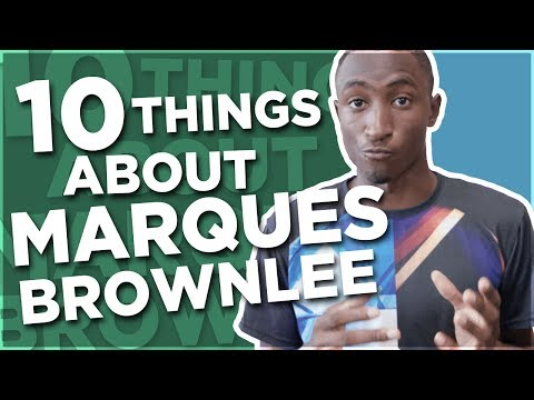10 Things You Didn't Know About Marques Brownlee from MKBHD