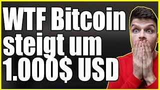 WTF! Bitcoin steigt um 1000$! Wie ist das passiert?