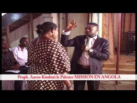 Prophete Aaaron Kimbati le Palmier (Mission en Angola)