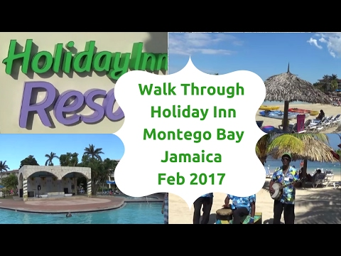 Walk Through of The Holiday Inn Resort Montego Bay Jamaica F