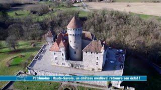Haute-Savoie, un château médiéval retrouve son éclat ! - Météo à la carte daa6b59185c2