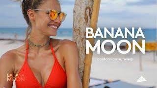 Banana Moon SS18 feat. Fernanda Liz