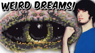WEIRD DREAMS! - PBG