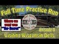 Wisconsin Dells - Top Secret - RV Living Practice Run  Wisconsin Dells