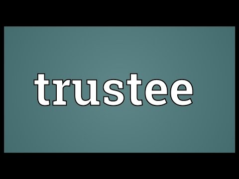 Trustee Meaning