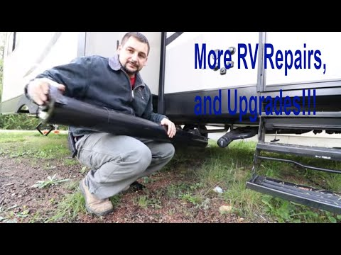 RV Upgrades Repairs! Make RVing better! Part II