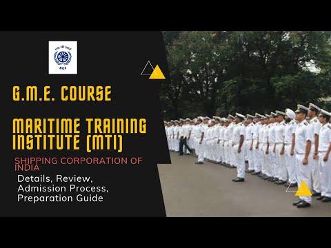 Graduate Marine Engineer (GME) Course from Maritime Training Institute (MTI) Mumbai