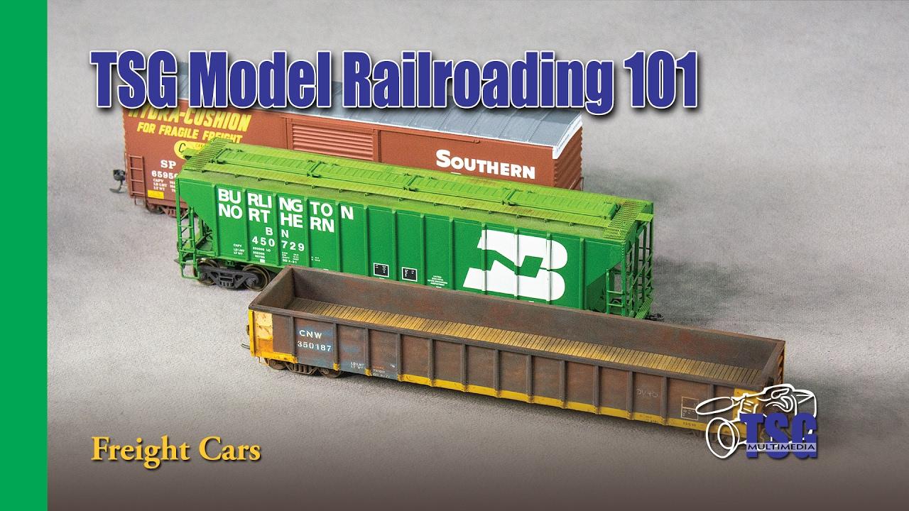 Model Railroading 101 Episode 5 Freight Cars For Beginners Youtube