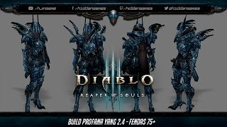 Diablo 3 - Build Profana Yang 2.4 - Fendas 75+