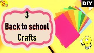 3 back to school crafts with paper | Easy useful paper crafts for students | kids paper crafts