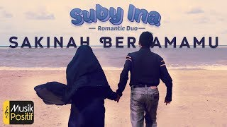Download Mp3 Sakinah Bersamamu By : Suby-ina  Romantic Duo