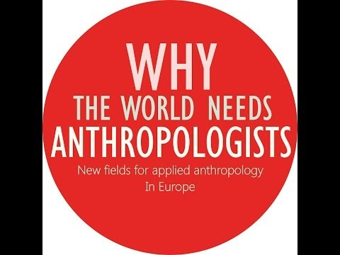 Why The World Needs Anthropologists - Trailer