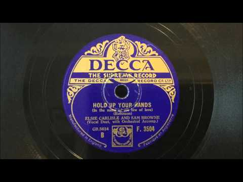 "Elsie Carlisle & Sam Browne - ""Hold Up Your Hands (In the name of the law of love)"" (1933)"