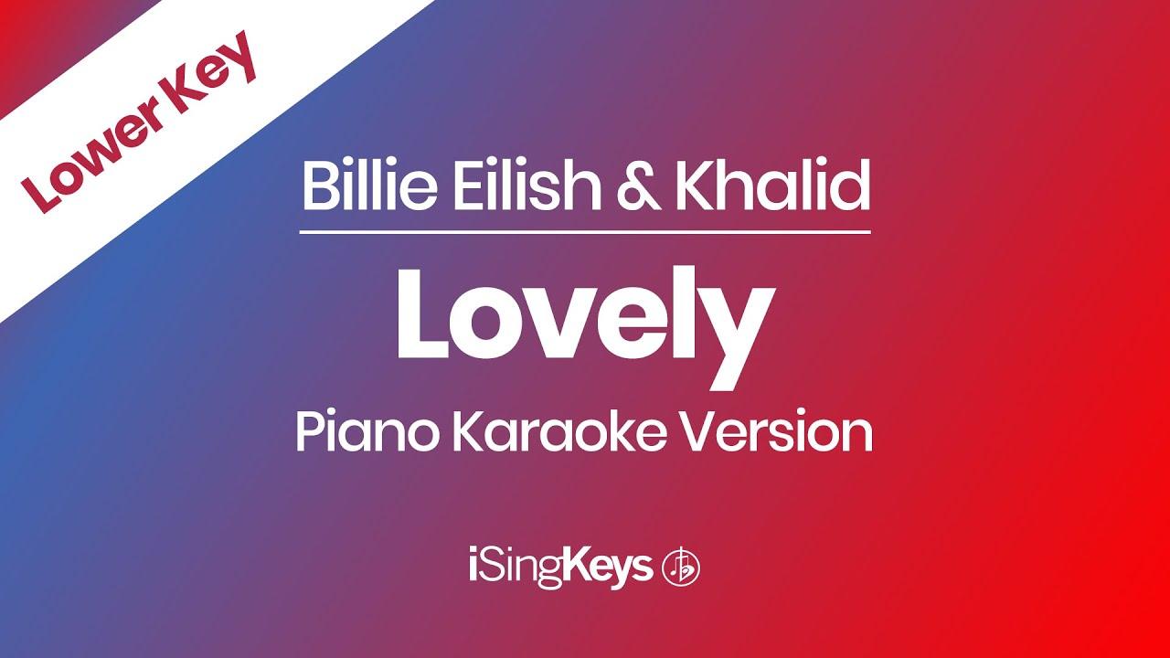 Lovely Billie Eilish Piano Karaoke Instrumental Lower Key Youtube