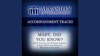 Mary Did You Know (Low Key Bb with Background Vocals)