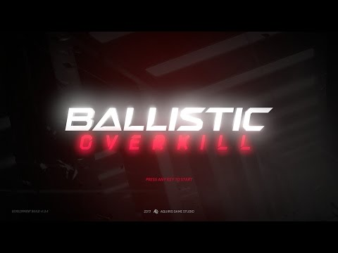 [Ballistic Overkill] LiveStream