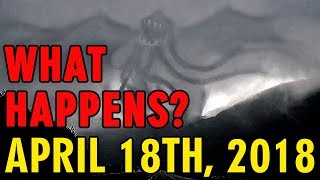 APRIL 18TH, 2018. WHAT WILL HAPPEN?
