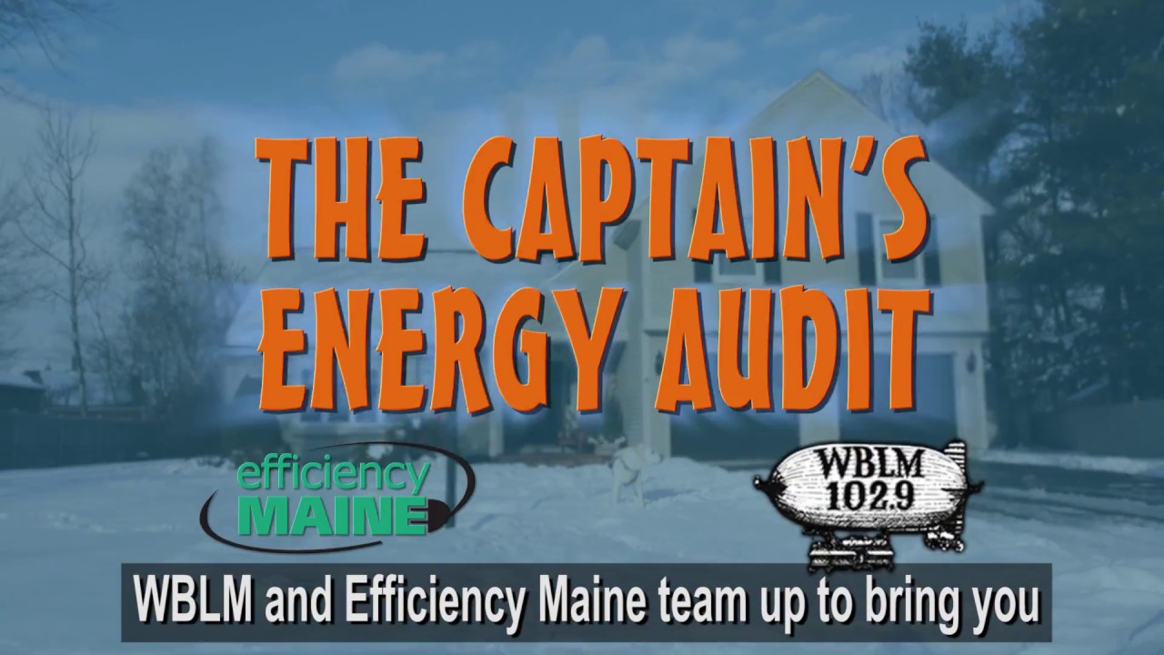 Efficiency Maine and WBLM Present: The Captain's Energy ...
