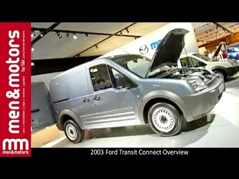 2003 Ford Transit Connect Overview