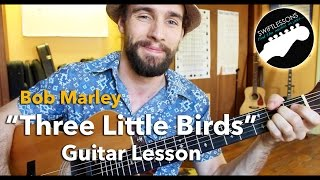"Bob Marley ""Three Little Birds"" Lesson - Easiest Guitar Songs for Beginners"