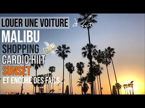 VLOG L.A 2 : UN W-E ENSEMBLE !!! Gym, Malibu, voiture, fails, ...