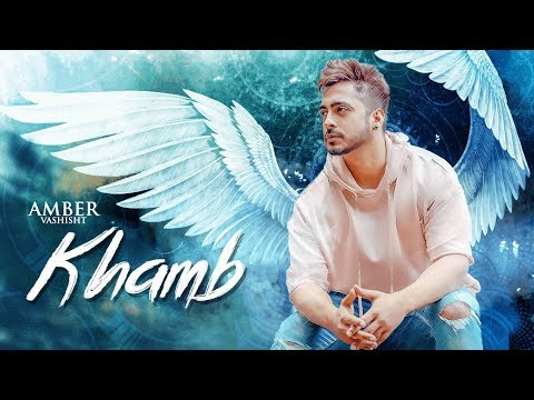 Amber Vashisht: Khamb (Full Song) Goldboy | Nirmaan | Frame Singh | Latest Songs 2018