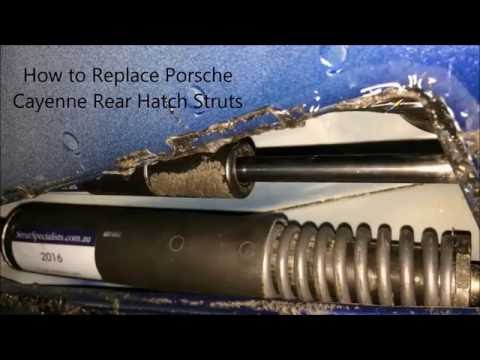 How to Replace Porsche Cayenne Rear Hatch Struts