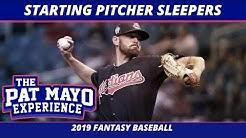 2019 Fantasy Baseball Rankings - Starting Pitcher Sleepers & Draft Strategy