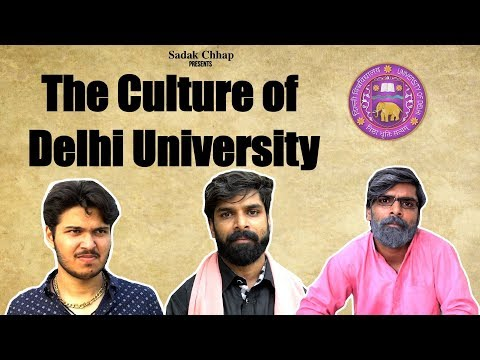 The Culture of Delhi University | Mockumentary Ep02 | Sadak Chhap