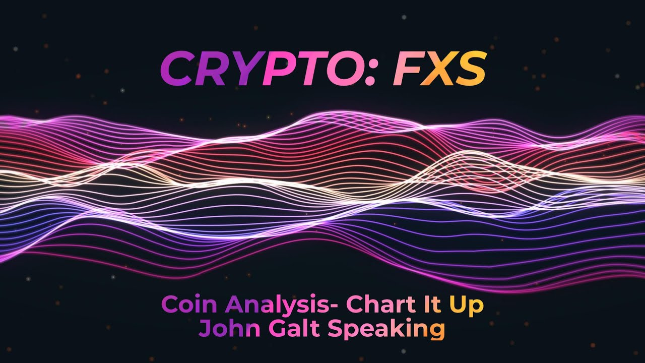 Download FXS Analysis   Coin Analysis   Cryptocurrency Trading   John Galt