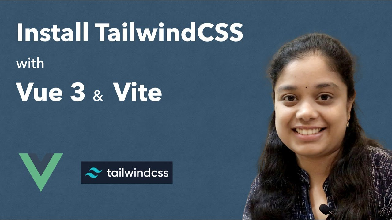 Easiest How to Install Tailwind CSS with Vue 3 and Vite