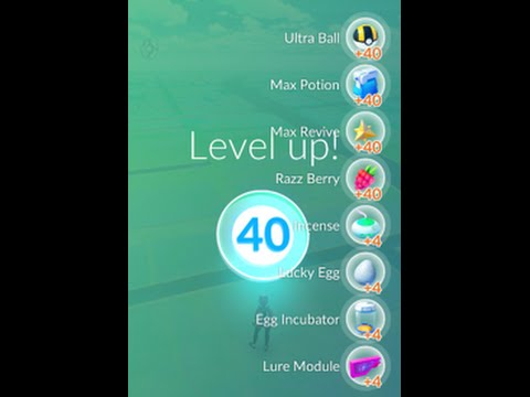 pokemon go! max lvl 40 | xp unlocked items and rewards - youtube