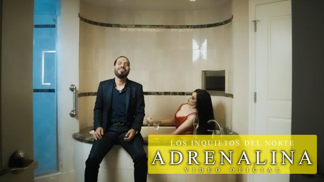 Los Inquietos Del Norte - Adrenalina (Video Oficial)