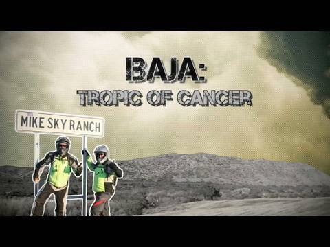 Baja: The Tropic of Cancer - Prelude