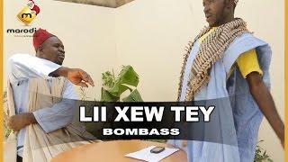 Lii Xew Tey - Saison 2  - BOMBASS