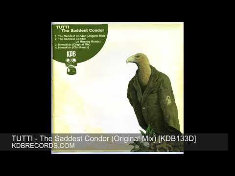 Tutti - The Saddest Condor (Original Mix) [KDB133D]