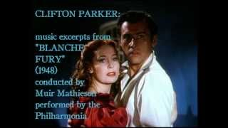 "Clifton Parker: music from ""Blanche Fury"" (1948)"