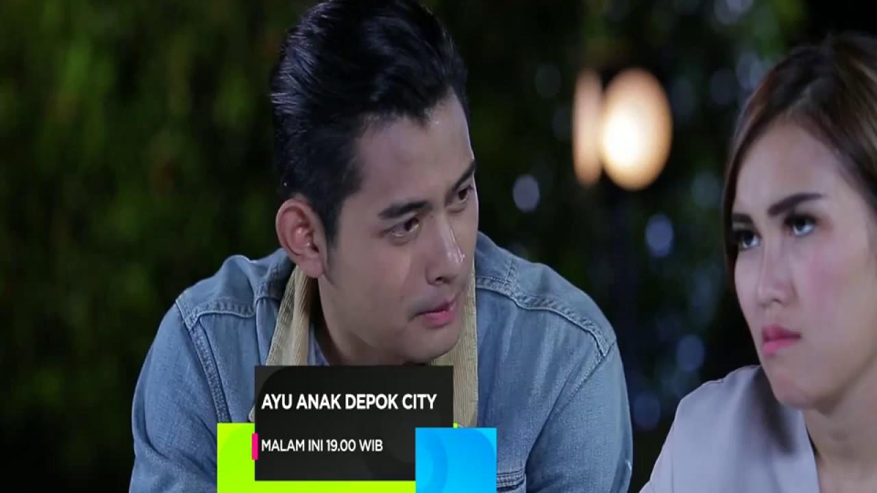 Ayu Anak Depok City - Episode 17 Januari 2017 #1
