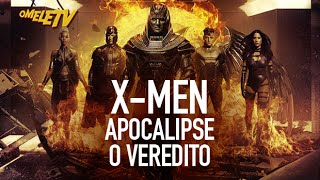 X-Men: Apocalipse - O Veredito | OmeleTV