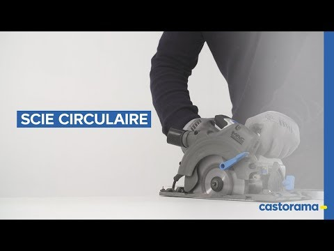 Comment utiliser une scie circulaire ? (Castorama)