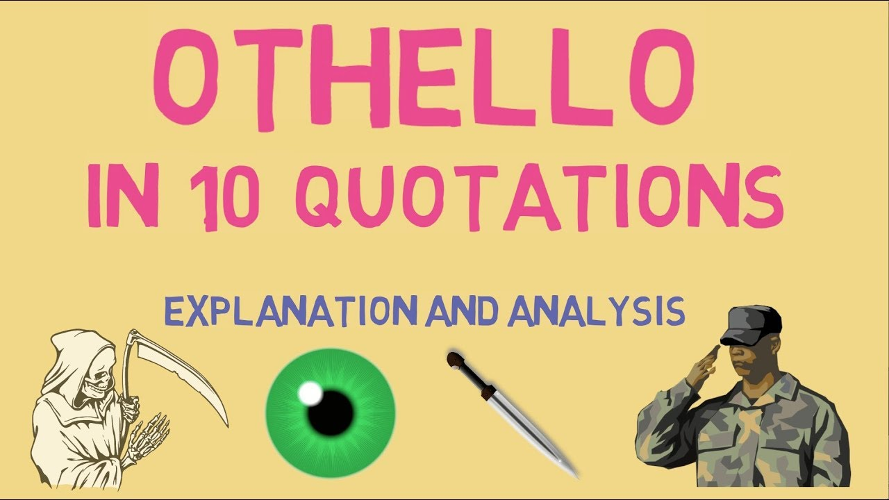 The 10 Most Important Quotes In Othello